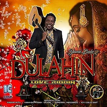 DULAHIN + LOVE RIDDIM