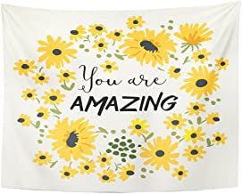 Emvency Tapestry Tee Message You are Amazing Wild Daisy Flower Home Decor Wall Hanging for Living Room Bedroom Dorm 60x80 Inches