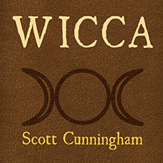 Wicca     A Guide for the Solitary Practitioner              By:                                                                                                                                 Scott Cunningham                               Narrated by:                                                                                                                                 Robert Fass                      Length: 6 hrs and 16 mins     375 ratings     Overall 4.4