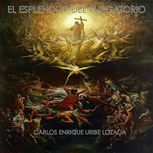 El Esplendor del Purgatorio [The Splendor of Purgatory] audiobook cover art