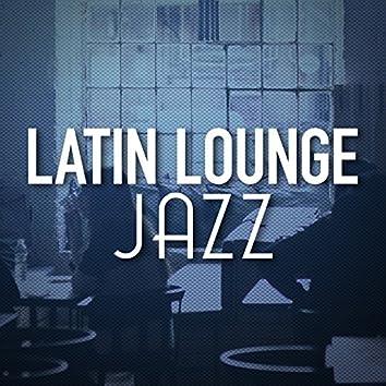 Latin Lounge Jazz