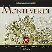 モンテヴェルディ:タンクレディとクロリンダの戦い/マドリガーレ集/ミリョーニ:モンテヴェルディのバッロ(室内アンサンブル編)