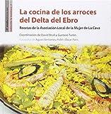 Cocina De Los Arroces Del Delta Del Ebro, La (La Manduca)