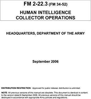 Human Intelligence Collector Operations: US Army Field Manual 2-22.3