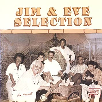 Jim & Eve Selection