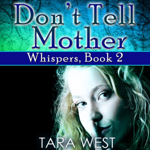 Don't Tell Mother audiobook cover art
