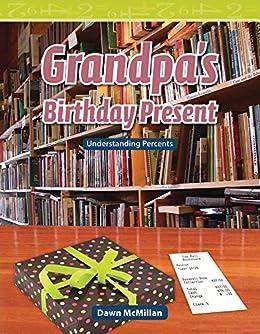 Grandpa's Birthday Present (Mathematics Readers) by [Dawn McMillan]