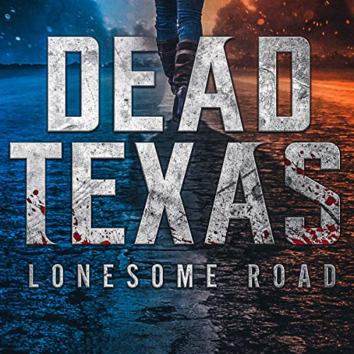 Dead Texas: Lonesome Road audiobook cover art