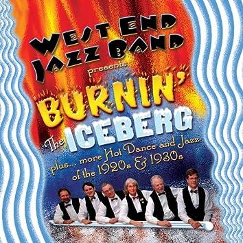 Burnin' the Iceberg