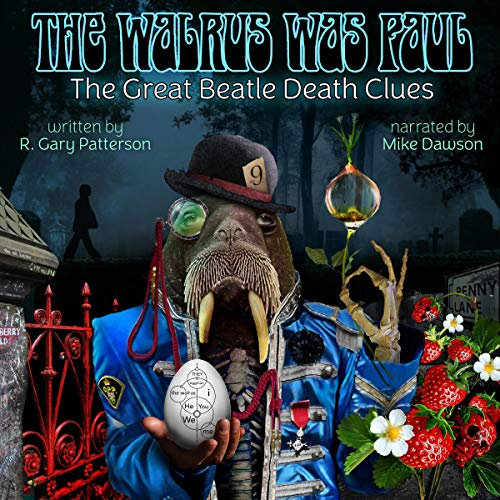 The Walrus Was Paul: The Great Beatle Death Clues audiobook cover art