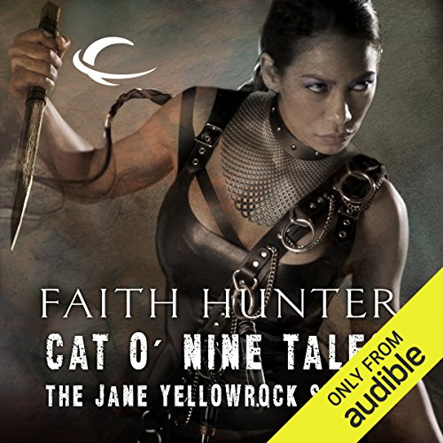 Cat o' Nine Tales     The Jane Yellowrock Stories              Autor:                                                                                                                                 Faith Hunter                               Sprecher:                                                                                                                                 Khristine Hvam                      Spieldauer: 13 Std. und 28 Min.     9 Bewertungen     Gesamt 4,7