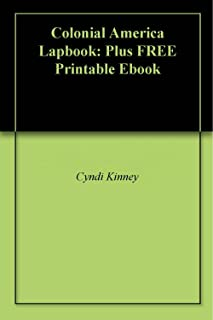 Colonial America Lapbook: Plus FREE Printable Ebook