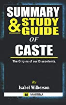 Summary & Study Guide of Caste: The Origins of Our Discontents by Isabel Wilkerson