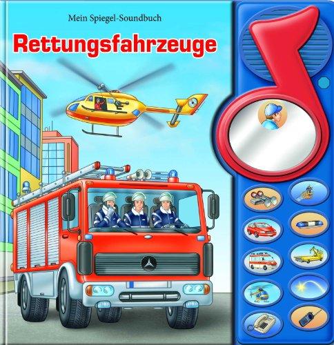 Mein Spiegel-Soundbuch, Rettungsfahrzeuge