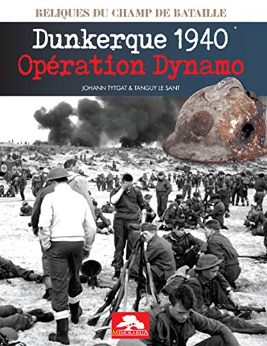 Dunkerque 1940 Operation Dynamo