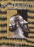 Don Quichotte de Cervantès - Illustré par Gérard Garouste - 2 volumes
