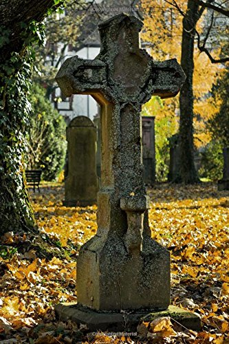 A Weathered Stone Cross Gravestone in Autumn Journal: 150 Page Lined Notebook/Diary