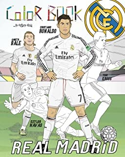 Cristiano Ronaldo, Gareth Bale and Real Madrid: Soccer (Futbol) Coloring Book for Adults and Kids