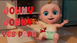 Children's picture book: Johny Johny Yes Papa - Great Songs for Children