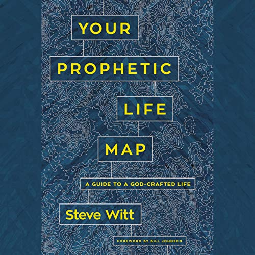 Your Prophetic Life Map cover art