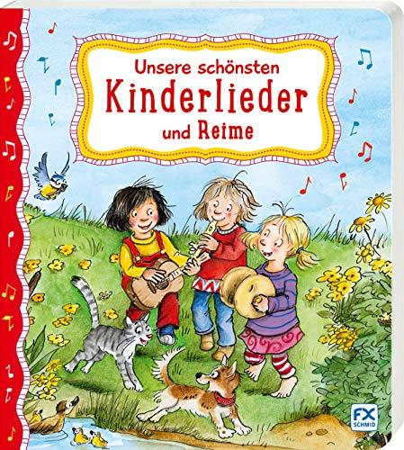 Unsere schönsten Kinderlieder und Reime
