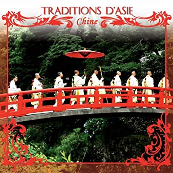 Traditions d' Asie : Chine