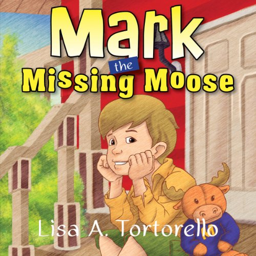 Mark the Missing Moose audiobook cover art