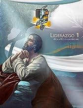 Liderazgo 1: Amor a Dios y a las personas: Edición Internacional (Igual al libro impreso pero a color) (Serie Fe y Acción ...