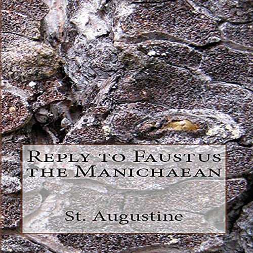 Reply to Faustus the Manichaean cover art