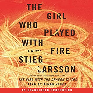 The Girl Who Played with Fire     The Millennium Series, Book 2              By:                                                                                                                                 Stieg Larsson,                                                                                        Reg Keeland - translator                               Narrated by:                                                                                                                                 Simon Vance                      Length: 18 hrs and 35 mins     27,820 ratings     Overall 4.6