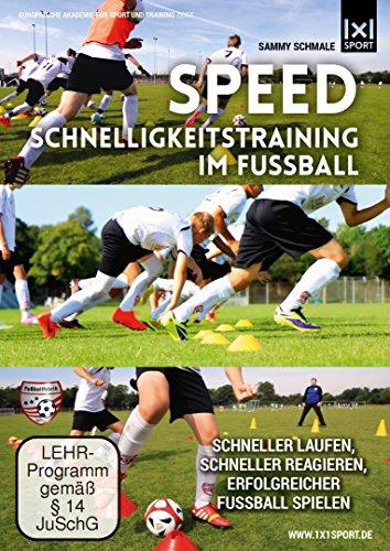 Speed | Schnelligkeitstraining im Fußball - Schneller laufen, schneller reagieren, erfolgreicher Fußball spielen