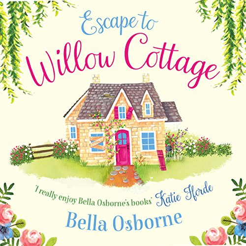 Escape to Willow Cottage audiobook cover art