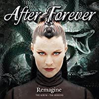 Remagine: Album & The Sessions by AFTER FOREVER (2015-07-29)