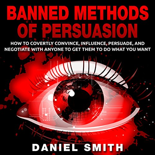 Banned Methods of Persuasion audiobook cover art