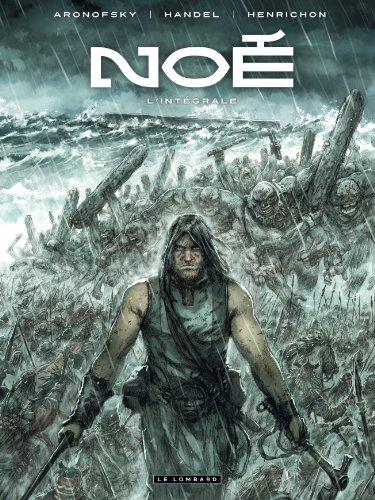 Noé - tome 0 - Intégrale Noé