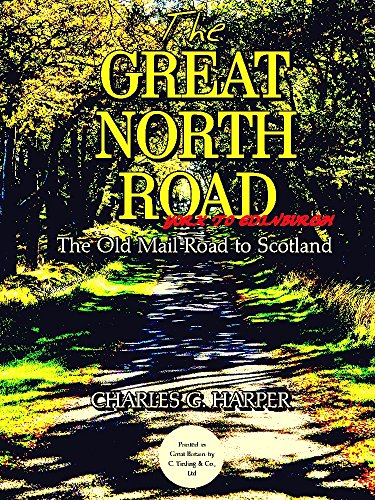 The Great North Road: York to Edinburgh: The Old Mail Road to Scotland (English Edition)