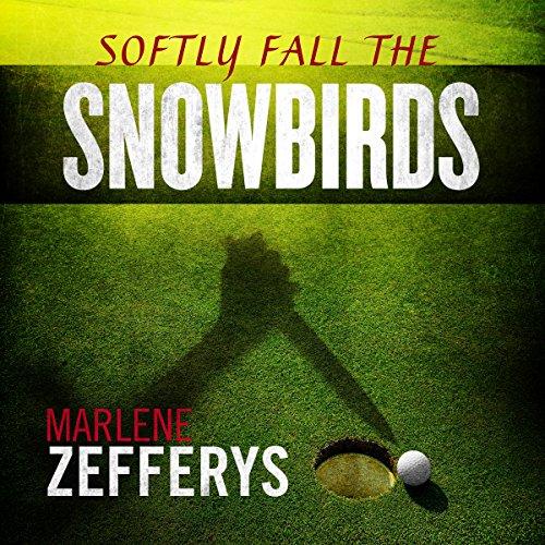 Softly Fall the Snowbirds audiobook cover art