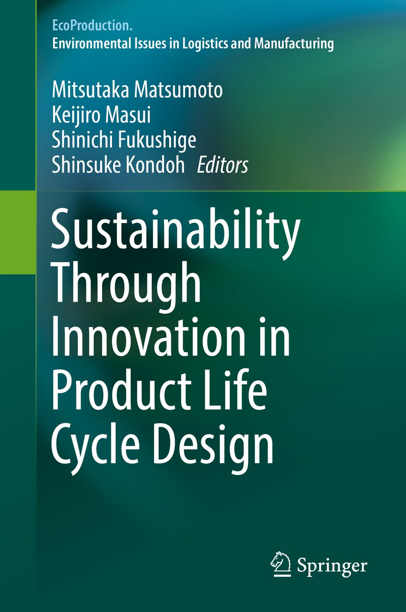 Sustainability Through Innovation in Product Life Cycle Design (EcoProduction)