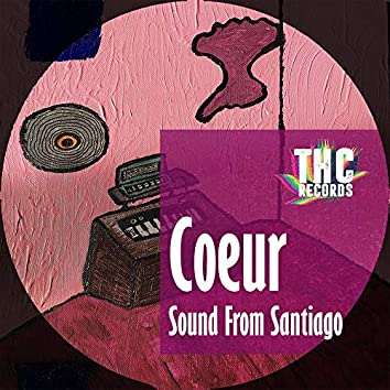 Sounds from Santiago (Extended Version)