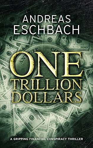One Trillion Dollars (English Edition)