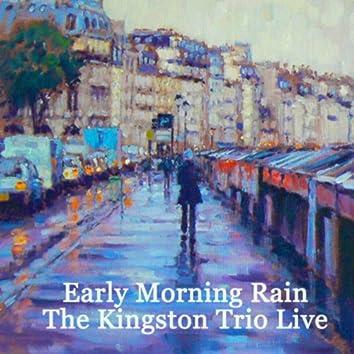 The Kingston Trio - LIve - Early Morning Rain