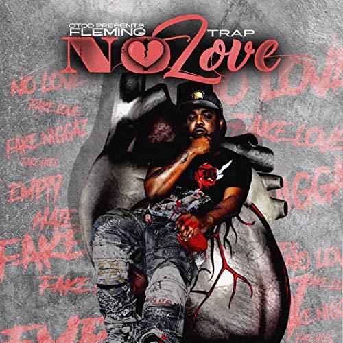 No Love [Explicit]