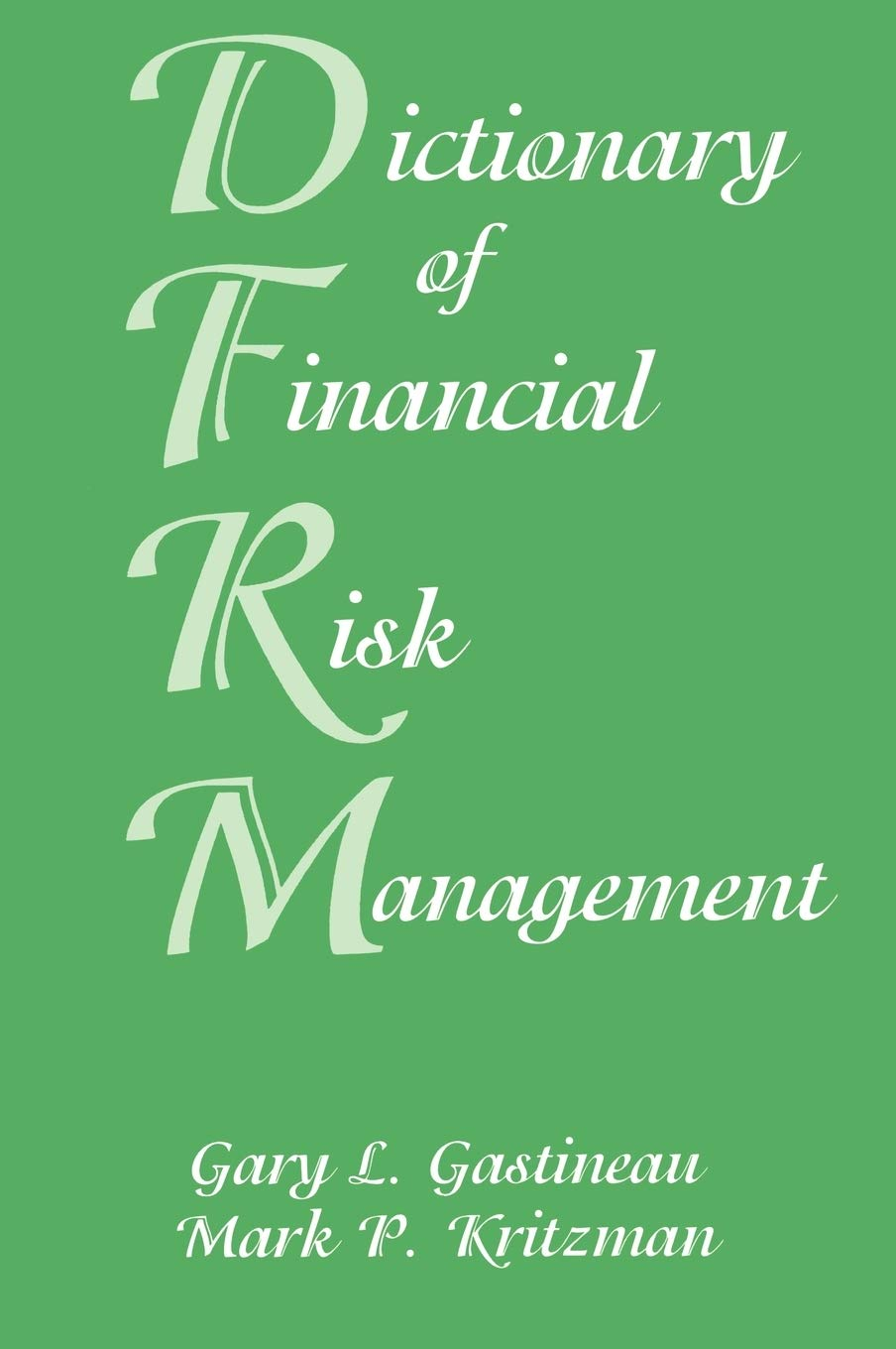 Image OfDictionary Of Financial Risk Management, Third Edition