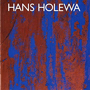 Holewa: Chamber & Orchestral Works