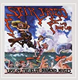 Last of the Blue Diamond Miners by Stir Fried With Buddy Cage and Guests (2009-06-15)