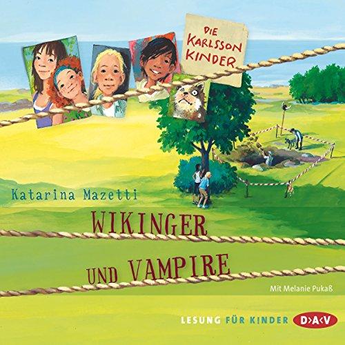 Wikinger und Vampire (Die Karlsson-Kinder 3) Titelbild