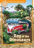 Day of the Dinosaurs (Oxford Read and Imagine Level 5) (English Edition)