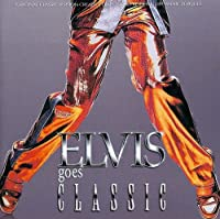 Elvis Goes Classic