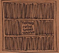 Carpal Tunnel Syndrome by KID KOALA (2000-02-22)