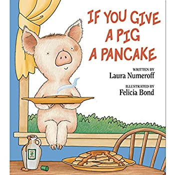Hardcover If You Give a Pig a Pancake Book